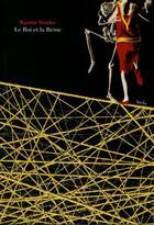 Couverture du livre « Le roi et la reine » de Ramon Jose Sender aux éditions Attila