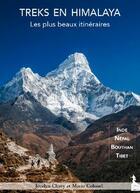 Couverture du livre « Treks en Himalaya t.1 ; Inde, Népal, Tibet, Bouthan » de Jocelyn Chavy et Mario Colonel aux éditions Mario Colonel