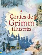Couverture du livre « Contes de Grimm illustrés » de Ruth Brocklehurst aux éditions Usborne