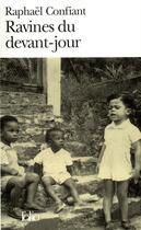 Couverture du livre « Ravines du devant-jour » de Raphael Confiant aux éditions Gallimard