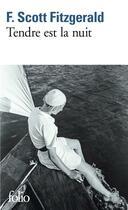 Couverture du livre « Tendre est la nuit » de Francis Scott Fitzgerald aux éditions Gallimard