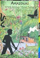 Couverture du livre « Drôles d'aventures t.32 ; amazonas » de Gerard Janichon aux éditions Gallimard-jeunesse
