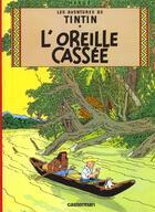 Couverture du livre « Les aventures de Tintin T.6 ; l'oreille cassée » de Herge aux éditions Casterman