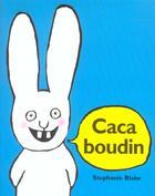 Couverture du livre « Caca boudin » de Stephanie Blake aux éditions Ecole Des Loisirs