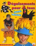 Couverture du livre « Déguisements pour tous » de Natacha Seret et Helene Leroux-Hugon aux éditions Fleurus