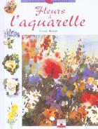 Couverture du livre « Fleurs A L'Aquarelle » de Trevor Waugh aux éditions Mango