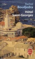 Couverture du livre « Hôtel Saint-Georges » de Rachid Boudjedra aux éditions Lgf