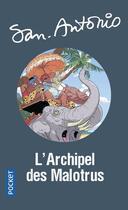 Couverture du livre « San-Antonio T.66 ; l'archipel des malotrus » de San-Antonio aux éditions Pocket