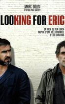 Couverture du livre « Looking for Eric ; un film de Ken Lorch inspiré d'une idée originale d'Éric Cantona » de Dolisi/Laverty aux éditions Serpent A Plumes