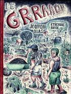 Couverture du livre « Le grraaou » de Etienne Beck et Jonvon Nias aux éditions Fremok