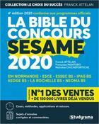 Couverture du livre « La bible du concours SESAME 2020 » de Franck Attelan et Francoise Montero et Nicholas Chicheportiche aux éditions Studyrama