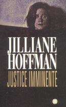 Couverture du livre « Justice Imminente » de Illiane-P aux éditions Des Deux Terres