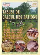Couverture du livre « Tables de calcul des rations des bovins (lait et viande), des ovins et des porcins + guide de calcul » de Dominique Soltner aux éditions Dominique Soltner
