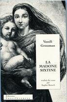 Couverture du livre « La madone sixtine » de Vassili Grossman aux éditions Interferences