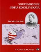 Couverture du livre « Souvenirs sur Sofia Kovalvskaya » de Michele Audin aux éditions Calvage Mounet