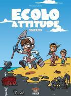 Couverture du livre « Écolo attitude » de Waltch aux éditions Makaka