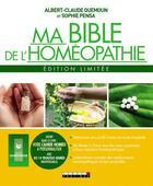 Couverture du livre « Ma bible de l'homéopathie ; édition limitée » de Albert-Claude Quemoun et Sophie Pensa aux éditions Leduc.s