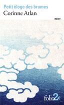 Couverture du livre « Petit éloge des brumes » de Corinne Atlan aux éditions Gallimard