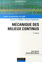 Couverture du livre « Mécanique des milieux continus (3e édition) » de Jean Coirier et Carole Nadot-Martin aux éditions Dunod