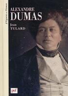 Couverture du livre « Alexandre Dumas » de Jean Tulard aux éditions Puf