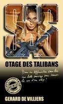 Couverture du livre « Sas T.170 ; Otage Des Talibans » de Gerard De Villiers aux éditions Gerard De Villiers
