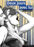 Couverture du livre « Deux jours avec lui » de M-A Chabarni aux éditions La Musardine