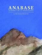 Couverture du livre « Anabase (l'esprit de la montagne) » de Bernard Amy et Jean-Marc Rochette aux éditions Le Tripode