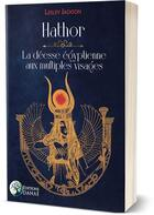 Couverture du livre « Hathor : la déesse égyptienne aux multiples visages » de Lesley Jackson aux éditions Danae