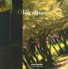 Couverture du livre « Oléiculture » de Jose Nicolas et Sandrine Moirenc aux éditions Loubatieres