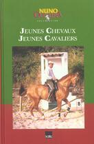 Couverture du livre « Jeunes Chevaux Jeunes Cavaliers » de Collectif aux éditions Georges Naef