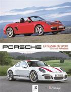 Couverture du livre « Porsche ; la passion du sport » de Constantin Parvulesco aux éditions Etai