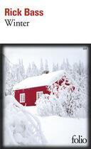 Couverture du livre « Winter » de Rick Bass aux éditions Gallimard