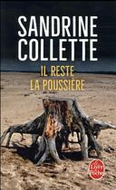 Couverture du livre « Il reste la poussière » de Sandrine Collette aux éditions Lgf