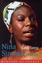 Couverture du livre « Nina Simone, roman » de Gilles Leroy aux éditions Mercure De France