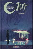 Couverture du livre « Outcast T.2 ; souffrance » de Robert Kirkman et Elizabeth Breitweiser et Paul Azaceta aux éditions Delcourt