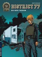 Couverture du livre « District 77 t.3 ; big-boss requiem » de Denys et Jean-Philippe Dugand aux éditions Lombard