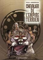 Couverture du livre « Chevalier de l'empire terrien » de Poul Anderson aux éditions L'atalante