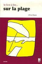 Couverture du livre « Le livre à lire sur la plage » de Olivia Elkaim aux éditions L'hebe