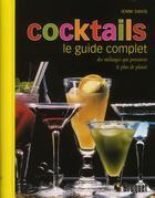 Couverture du livre « Cocktails ; le guide complet » de Jenni Davis aux éditions Broquet