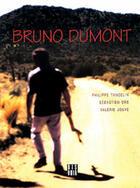 Couverture du livre « Bruno Dumont » de Philippe Tancelin et Valerie Jouve et Sebastien Ors aux éditions Dis Voir