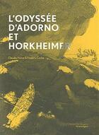 Couverture du livre « L'odyssée d'Adorno et Horkheimer » de Hamel/Coche aux éditions Ollendorff