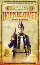 Couverture du livre « Hornblower And The Crisis » de Forester C.S. aux éditions Adult Pbs