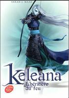 Couverture du livre « Keleana t.3 ; l'héritière du feu » de Sarah J. Maas et Descombey-A aux éditions Hachette Jeunesse