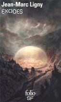 Couverture du livre « Exodes » de Jean-Marc Ligny aux éditions Gallimard