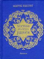Couverture du livre « Agenda des fêtes juives » de Marek Halter aux éditions Arthaud