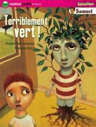 Couverture du livre « Terriblement vert ! » de Hubert Ben Kemoun et Francois Roca aux éditions Nathan