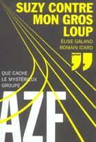 Couverture du livre « Suzy contre mon gros loup » de Galand/Icard aux éditions Prive