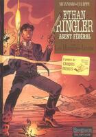 Couverture du livre « Ethan Ringler, agent fédéral t.2 ; les hommes-brume » de Mezzomo/Filippi aux éditions Dupuis