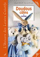 Couverture du livre « Doudous câlins à coudre » de Claude Schmill-Van Den Berghe aux éditions Editions Carpentier