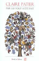 Couverture du livre « Par lui tout a ete fait » de Claire Patier aux éditions Parole Et Silence